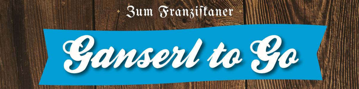 Zum Franziskaner   Ganserl to go