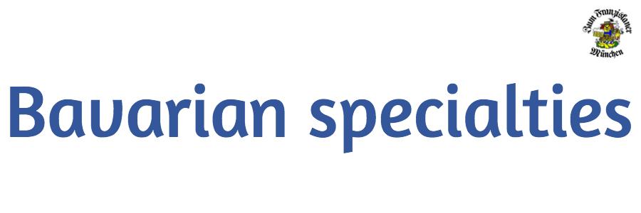 Zum Franziskaner Bavarian specialties